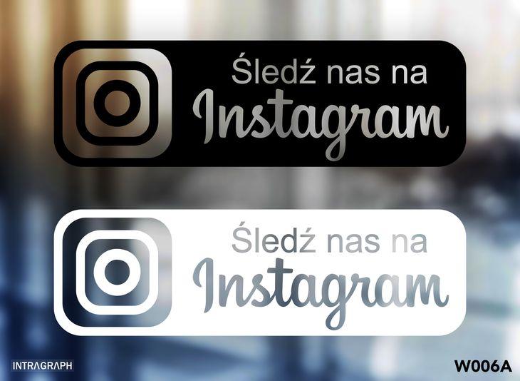 """Zdjęcie produktu Naklejka """" Śledź nas na Instagram """" - W006"""